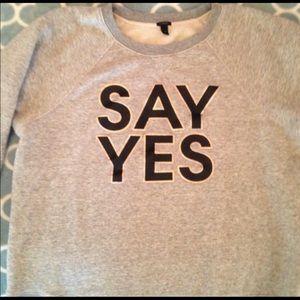 J CREW size XL SAY YES sweatshirt